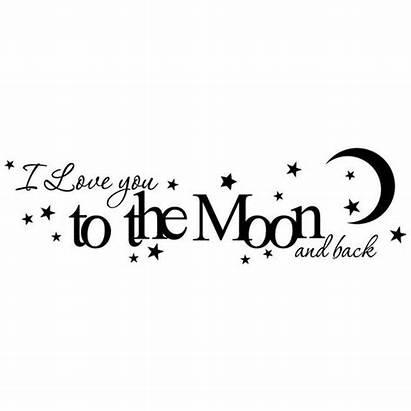 Moon Vinyl Quote Decal Nursery Quotes Him