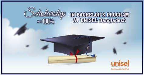 Bachelors Program by Scholarship In Bachelors Program At Unisel Bangladesh