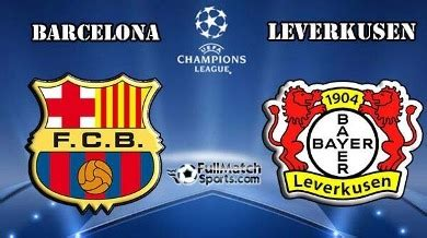 FULL MATCH Champions League Barcelona vs Bayer Leverkusen