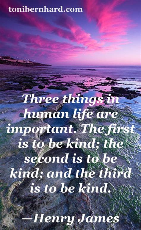 let each quotes kindness james henry kind spiritual wisdom wise well words lets enlightenment sayings need bernhard toni shame uploaded