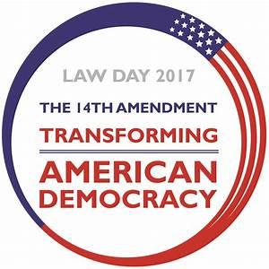 Law Day Essay Winners Prove Power Of 14th Amendment  14th