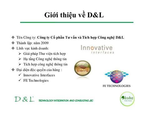 Gioi Thieu Koha Tu D&l