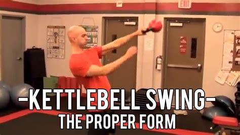 kettlebell swing form proper