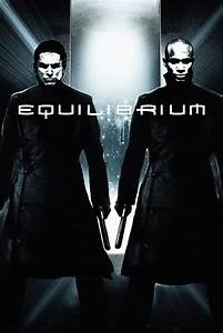 Equilibrium Movie Trailer  Reviews And More