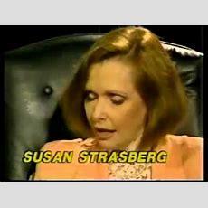 Susan Strasberg, Daughter Of Lee Strasberg  The Marilyn Monroe Interview Youtube
