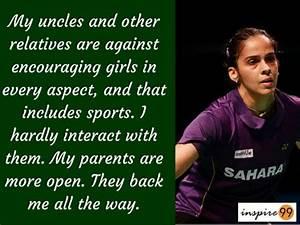 Saina nehwal 8 ... Saina Nehwal Quotes