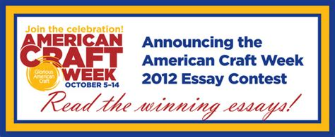 american craft week american craft week essay contest american craft week 3328