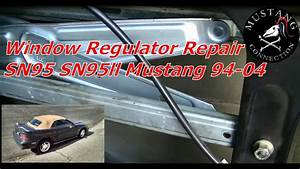 1994 To 2004 Mustang Window Regulator Repair Project 1995