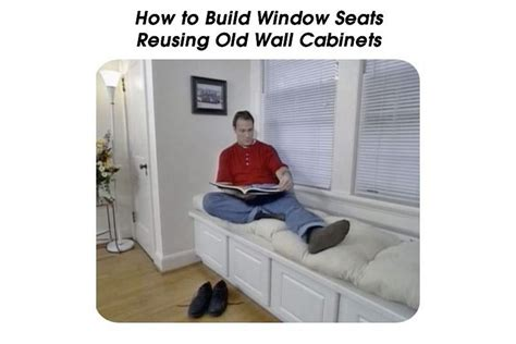 build window seats reusing  wall cabinets