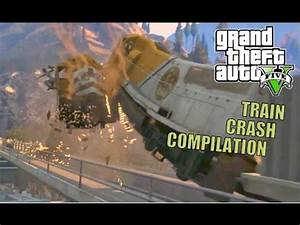 Look GTA V Train Crashes Compilation Crazy? - Crazy Car ...