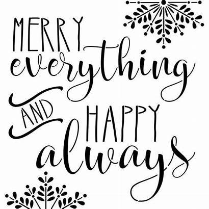 Stencils Everything Happy Merry Always Stencil Designer