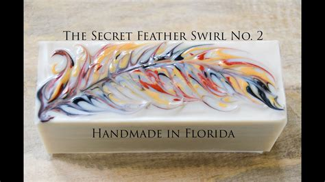 secret feather swirl cold process soap making youtube
