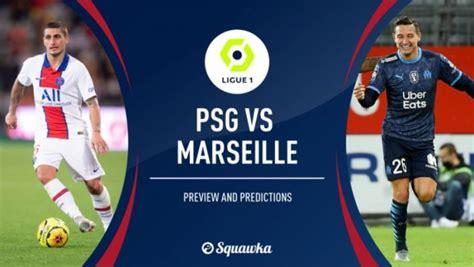 PSG vs Marsella en vivo, noticias y predicciones del ...