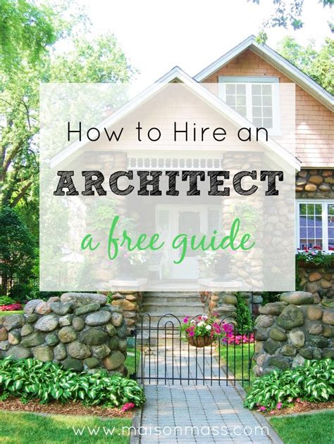 hire an architect how to hire an architect maison mass