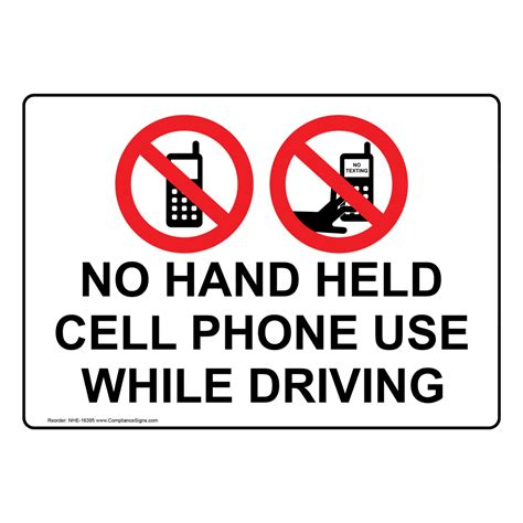 No Hand Held Cell Phone Use While Driving Sign Nhe 16395