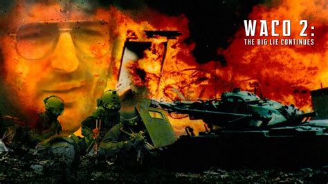 waco lie continues ii conspiracy channel