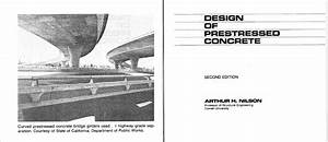 Design Of Prestressed Concrete  U2013 Arthur H  Nilson