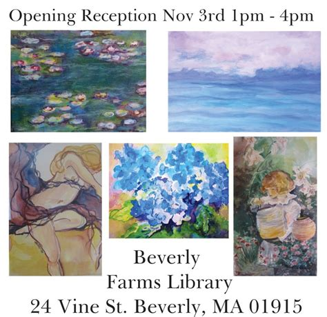 art show opening reception beverly farms library beverly main