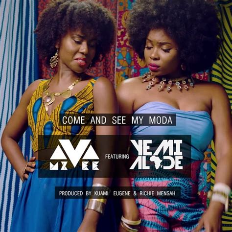 See My by Mp3 Mzvee Come And See My Moda Ft Yemi Alade
