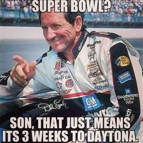 Dale Earnhardt Meme - you win some lose some and wreck some by dale earnhardt like success