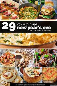 29 New Year's Eve Appetizers - Spaceships and Laser Beams