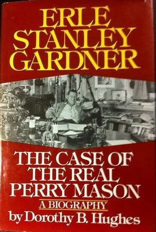 erle stanley gardner  case   real perry mason
