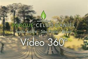 Parque Celso Daniel - Santo Andr U00e9 -  360video
