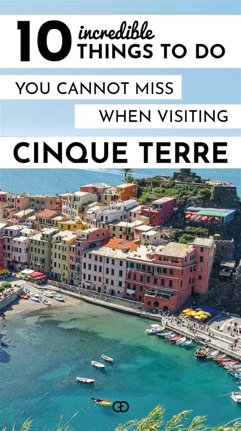 Incredible Things To Do When Visiting Cinque Terre