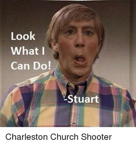 What Can I Do Meme - 25 best memes about look what i can do stuart look what i can do stuart memes