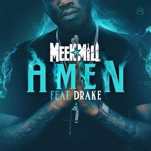 Meek Mill & Drake - Amen Hosted by N/A Mixtape - Stream ...