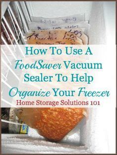 how to organize small kitchen 8 tips for freezing food with a vacuum sealer bags pets 7304