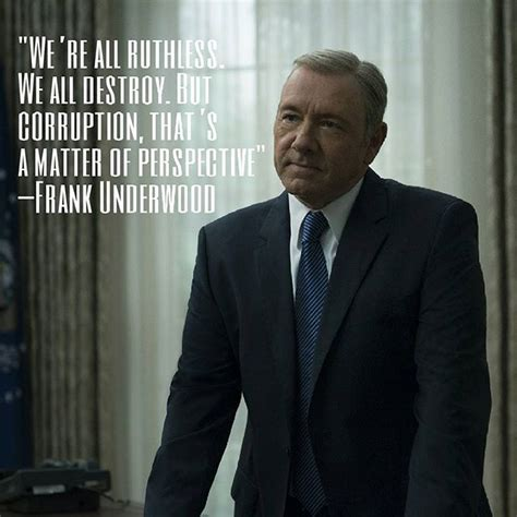 Frank Underwood Meme - 519 best house of cards images on pinterest house of cards frank underwood quotes and tv quotes