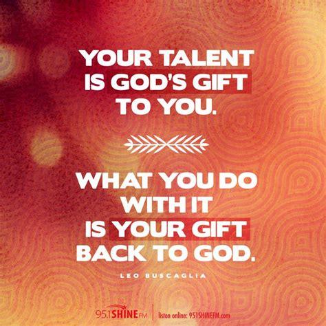 talent  gods gift