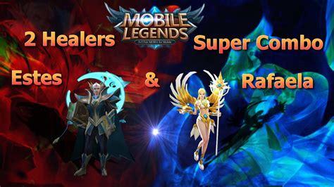 Mobile Legends Estes & Rafaela Mega Heal Combo