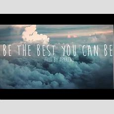 Penacho  Be The Best You Can Be (instrumental) Youtube