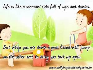 Life is like a seesaw ride.. ( Friendship Quotes ) | Daily ...