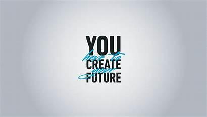Inspirational Typography Typo Inspiration Minimalism Future Wallpapers