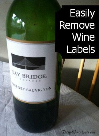 easily remove labels  wine bottles remove