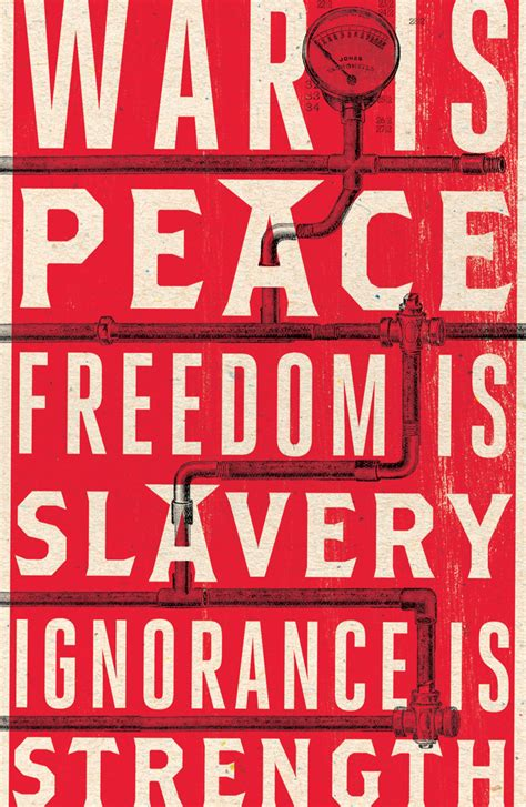 1984 freedom peace war ignorance slavery orwell quotes george strength newspeak quote words books covers truth novel gop oceania english