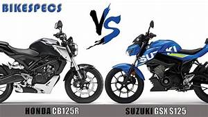 Honda Cb125r 2018 : honda cb125r vs suzuki gsx s125 ll 2018 youtube ~ Melissatoandfro.com Idées de Décoration