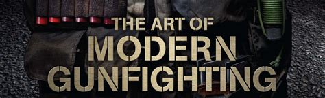 art  modern gunfighting