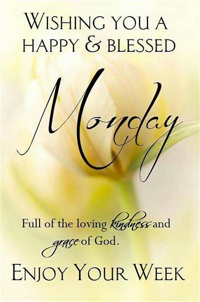 Monday Blessed Happy Wishing Morning Quotes Blessings