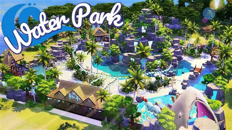 sims  tropical water park speed build youtube