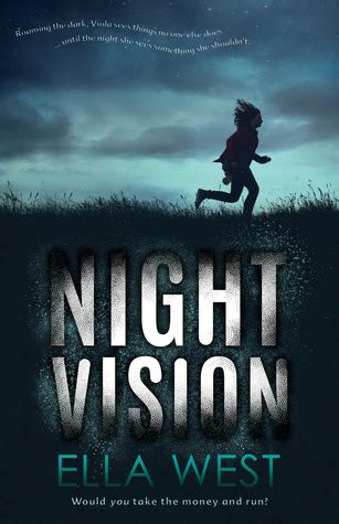 night vision  ella west reviews discussion bookclubs lists