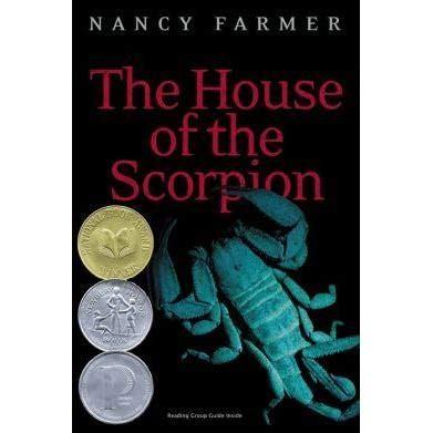 The House Of The Scorpion (matteo Alacran, #1) By Nancy
