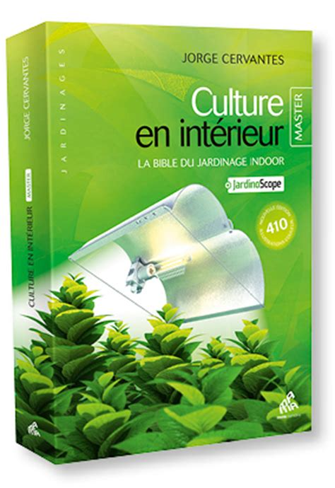 culture en interieur pdf culture en int 233 rieur la bible du jardinage indoor