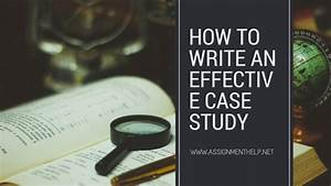 A Simple Guide On How To Design An Effective Case Study