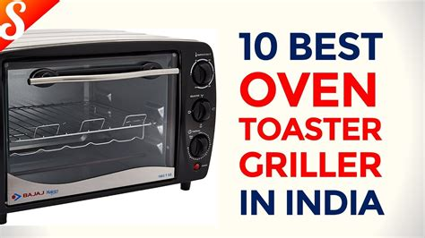 toaster oven india 10 best oven toaster griller otg in india with price