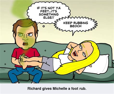 Richard's Putting Up With Michelle's Stinky Feet