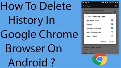 how to clear search history on android how to delete the chrome browser history on your android